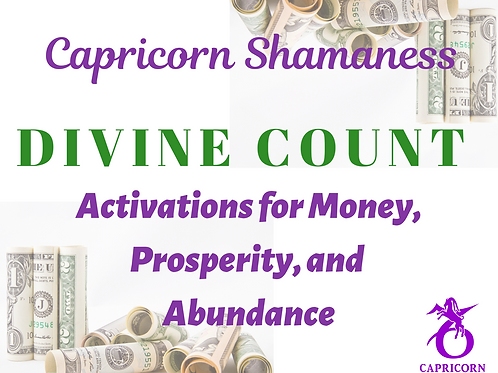 DIVINE COUNT: Activations for Money, Prosperity, & Abundance