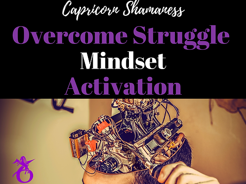 Overcome the Struggle Mindset