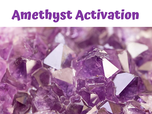 Amethyst Activation