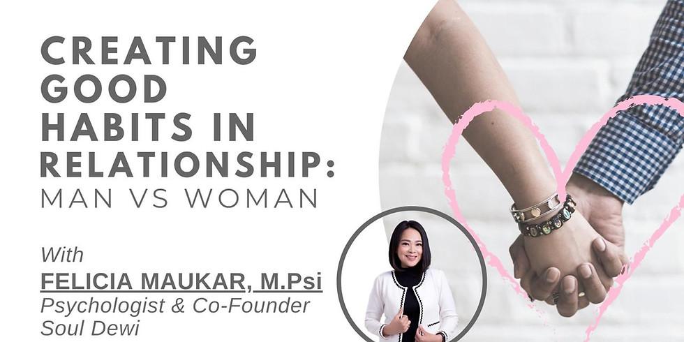 Creating Good Habits in Relationship: Man vs Woman
