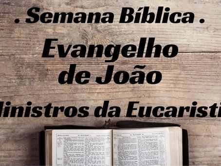 Semana Bíblica - Evangelho de João