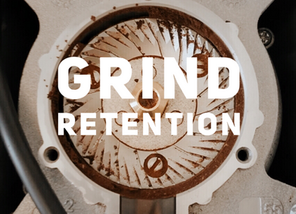Grind Retention (and why you should care).