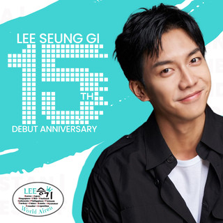 Notice: Lee Seung Gi 15th Debut Anniversary