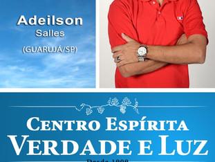 Palestra Pública com Adeilson - Guarujá/SP - Hoje às 20 h.