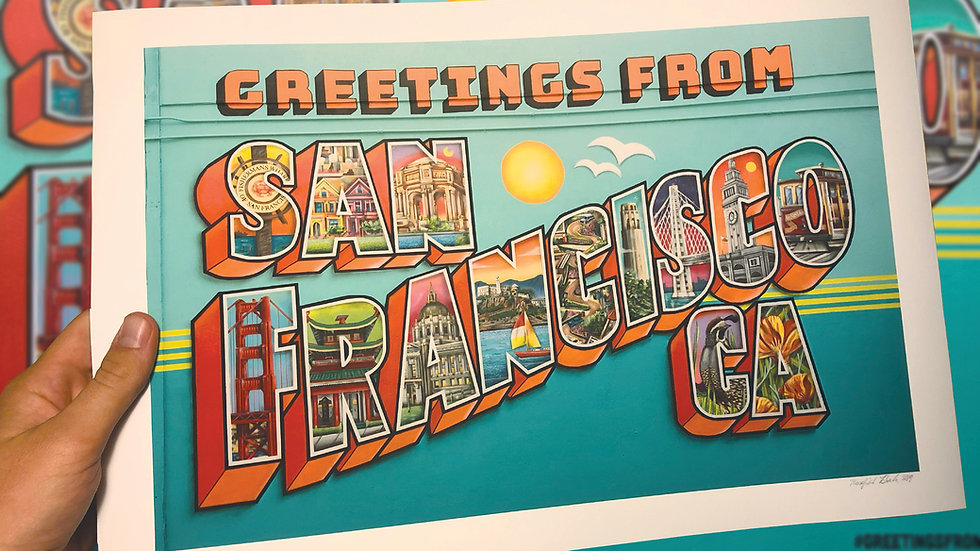 """Greetings From San Francisco"" -Official Fine Art Print 12""H x 18""W"