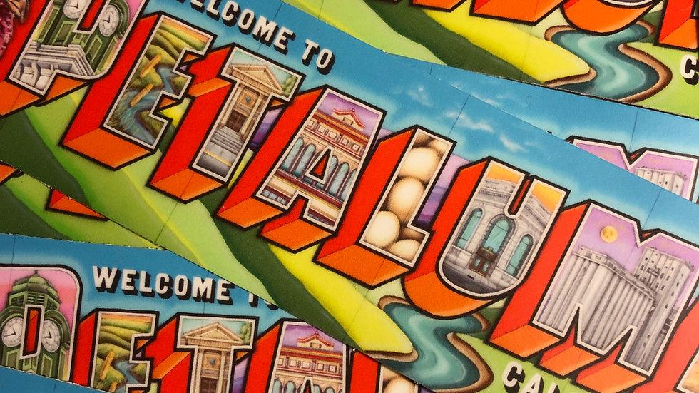 """Welcome To Petaluma"" -Bumper Sticker (2""x7.4"") set of 3"