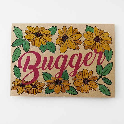 Greeting Card - Bugger