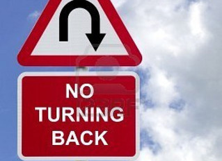 No Turning Back, No Turning Back!