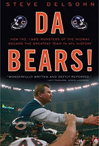"""""""Da Bears!"""" by Steve Delsohn, founder and president of Delsohn Strategies"""
