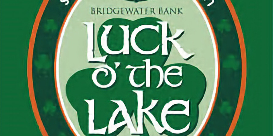 Luck O'the Lakes - St. Paddy's Day