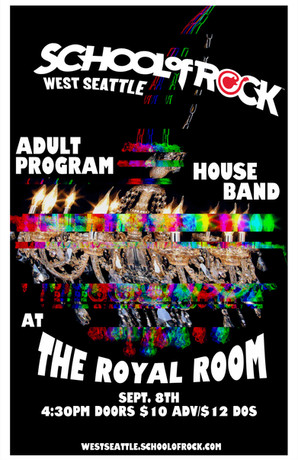 The Royal Room Glitch - School of Rock West Seattle