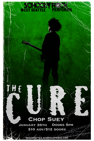 The Cure - School of Rock West Seattle