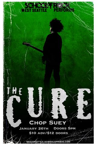 The Cure - School of Rock West Seattle