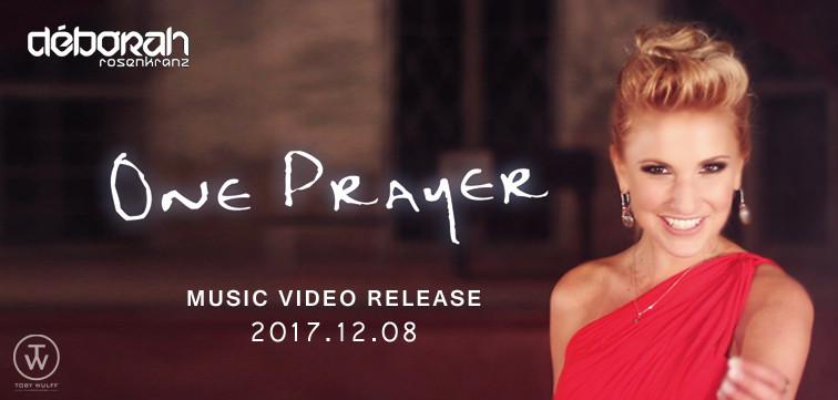 Déborah Rosenkranz One Prayer - Toby Wulff Filmproduktion