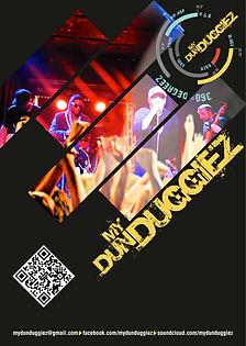My Dun Duggiez Poster
