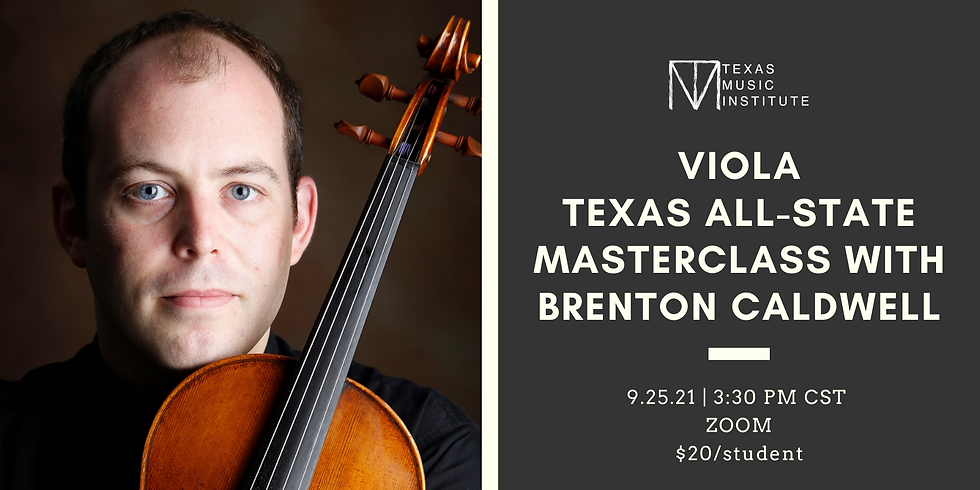 Viola Texas All-State Masterclass with Brenton Caldwell