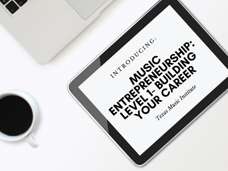 New Course Offering! Music Entrepreneurship: Level 1- Building Your Career