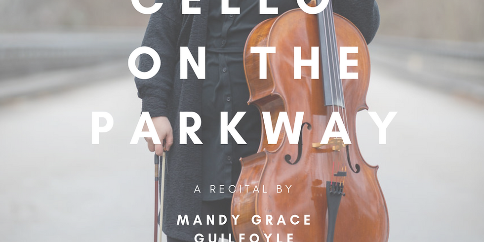 Cello on the Parkway