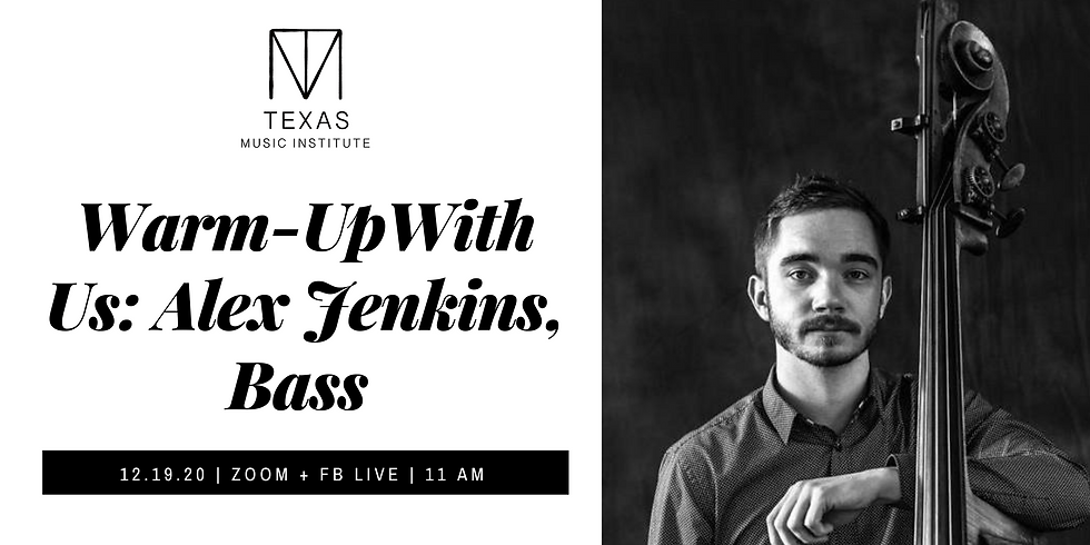 Warm-Up With Us | Alex Jenkins, Bass