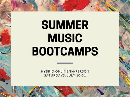 Summer Music Bootcamps: July 2021
