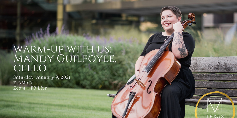 Warm-Up With Us: Mandy Guilfoyle, Cello