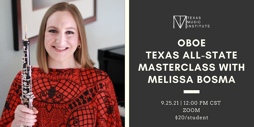Oboe Texas All-State Masterclass with Melissa Bosma