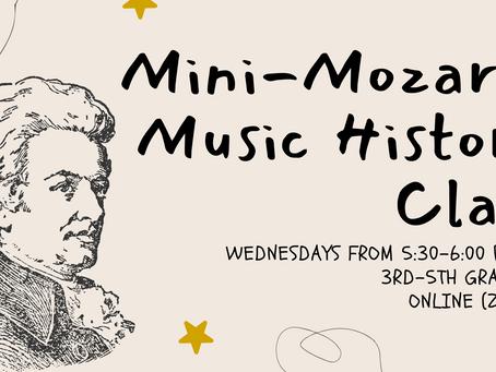 New Class! Mini-Mozart: Music History