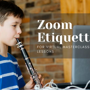 Zoom Etiquette for Masterclasses and Lessons