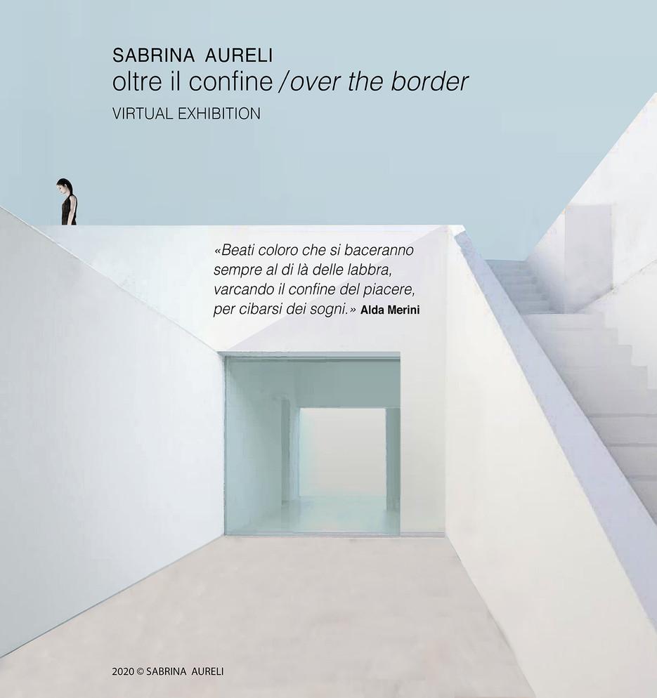 oltre il confine / over the border
