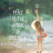 play is the work of a child.jpg