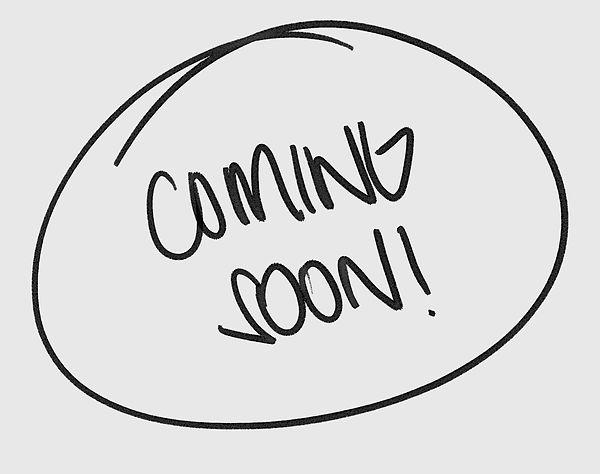 Coming Soon TEXT.jpg