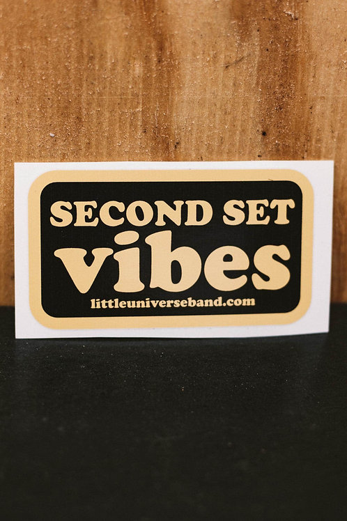 Second Set Vibes Sticker (Various Colors)