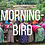 Thumbnail: Morningbird