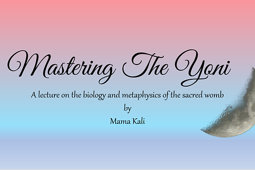 Mastering The Yoni