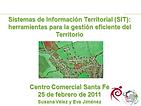 """Taller formativo sobre: """"Los Sistemas de Información Territorial apoyados en Sistemas de Información Geográfica como herramientas para la gestión eficiente del Territorio."""