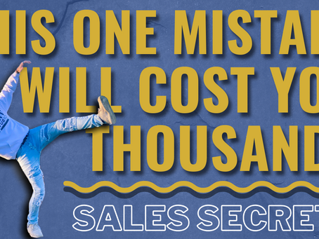 This ONE Sales Call Mistake Is Costing You THOUSANDS (if you're lucky)