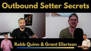 How To Source, Hire, Train, And Manage A World-Class High-Ticket Setter Team With Robb Quinn