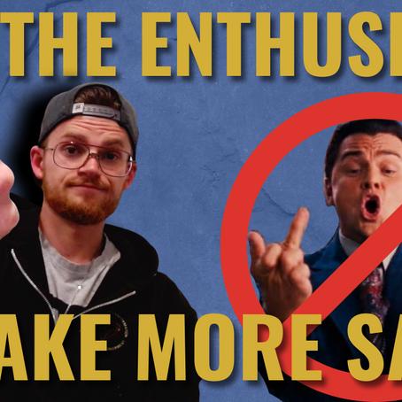 "Why Being ""Enthusiastic As Hell"" Is COSTING You Sales (sorry Jordan Belfort)"