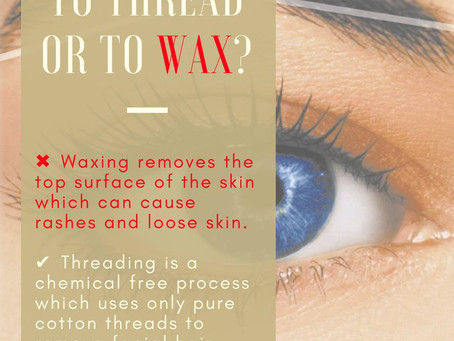 Threading - An all organic hair removing technique