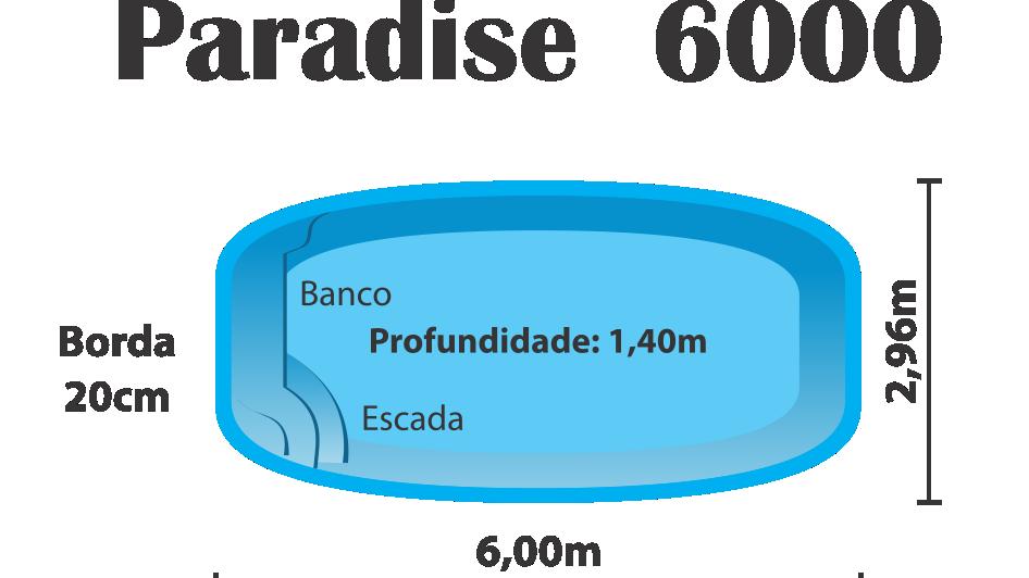 PARADISE 6000