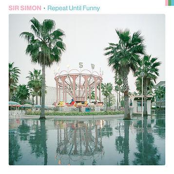 SirSimon_RepeatUntilFunny_Cover.jpg