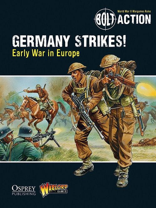 Germany Strikes!: Early War in Europe