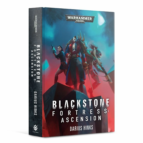 Blackstone Fortress: Ascension (Hardback)