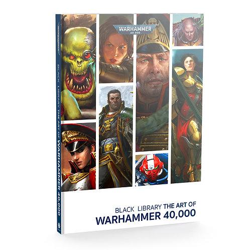 Black Library: The Art of Warhammer 40,000 (Hardback)