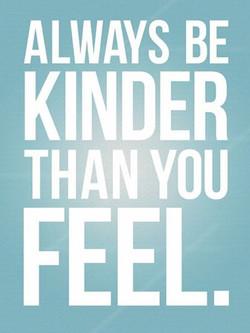 Always be Kinder