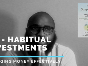 A4. Habitual Savings + Investing (managing money effectively for financial freedom)