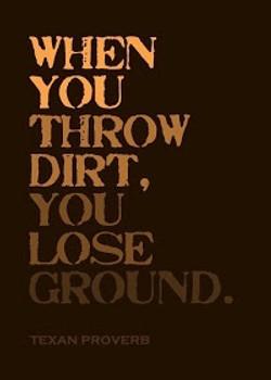 Don't Throw Dirt