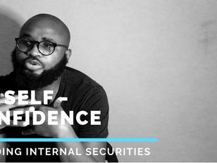 A3.2 Self Confidence II (building internal securities)