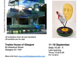 """""""GLORIOUS GLASS""""  A joint exhibition by the Scottish Glass Society and the Contemporary Glass Societ"""