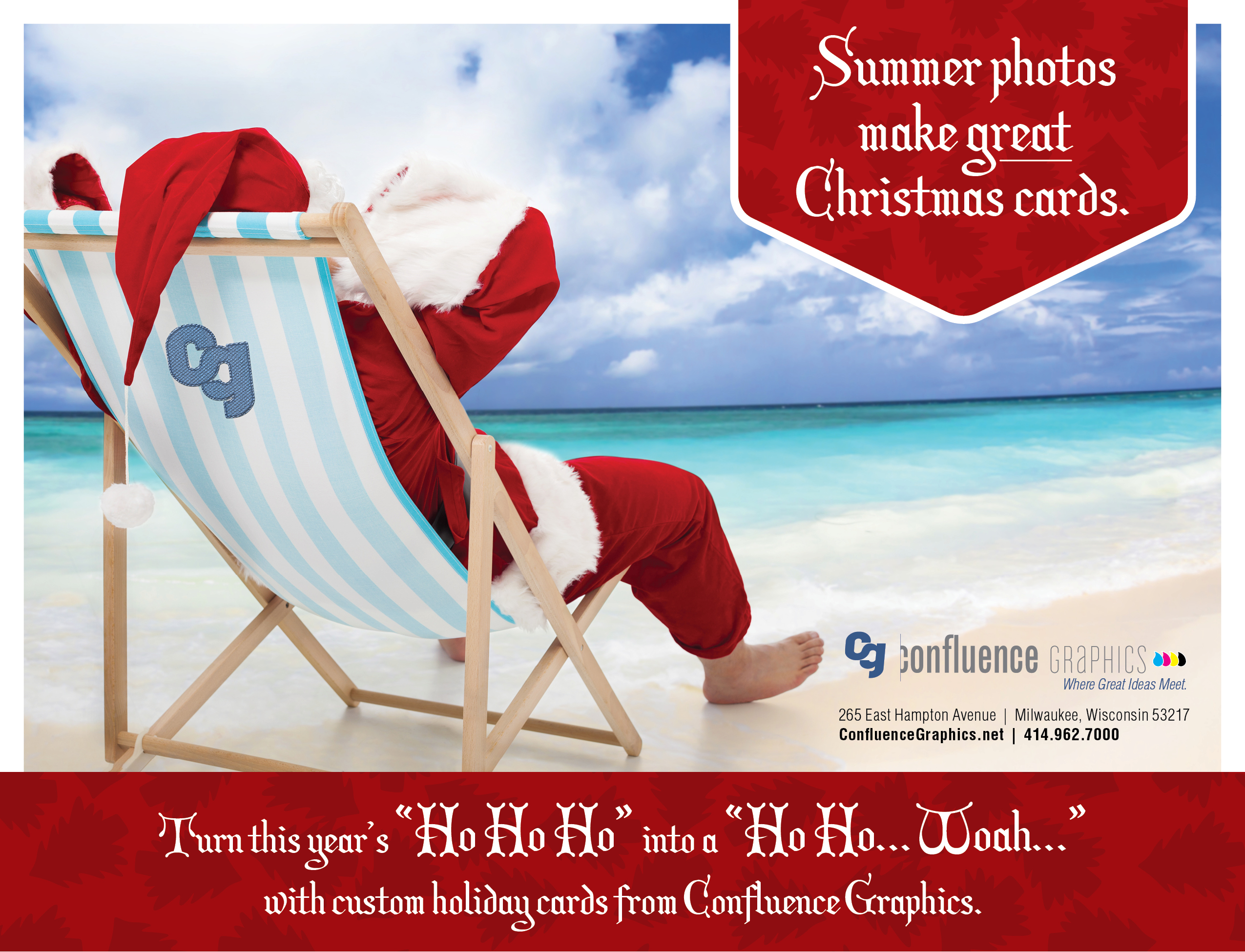 Christmas In July Ideas For Work.Confluence Graphics Printing Services Milwaukee Graphic